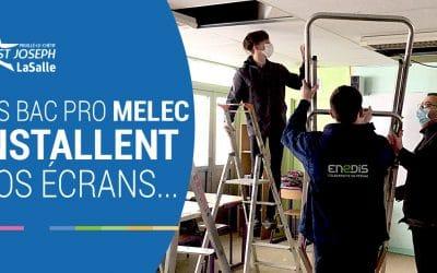 Les MELEC installent nos écrans d'informations !